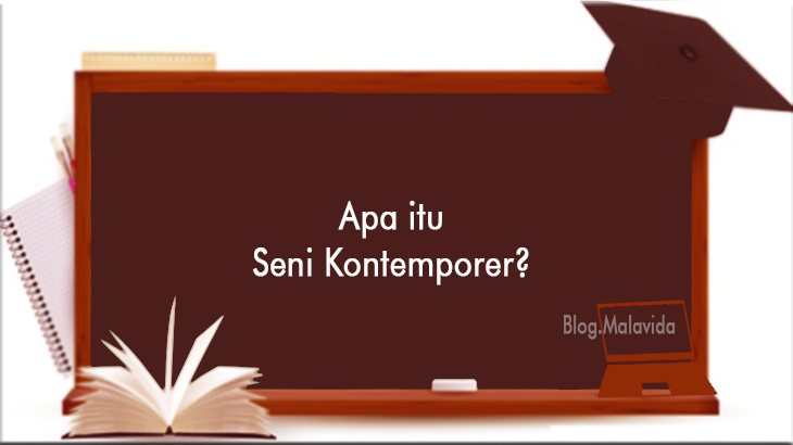 Pengertian Seni Kontemporer